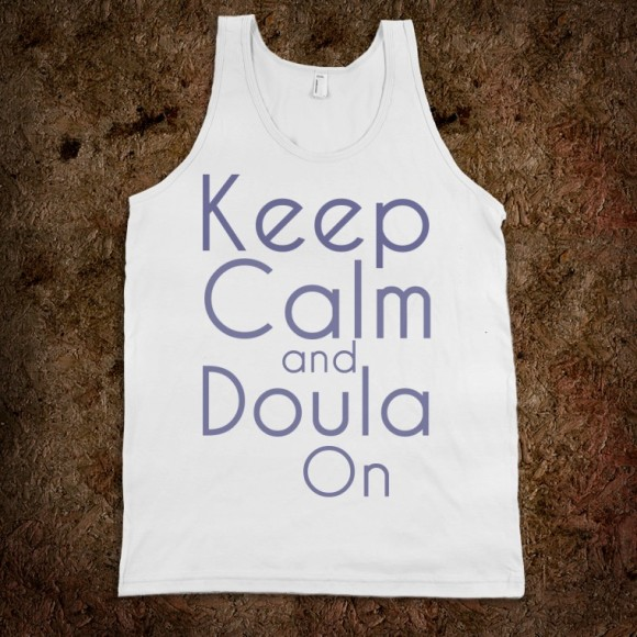 keep-calm-and-doula-on-tank.american-apparel-unisex-tank.white.w760h760